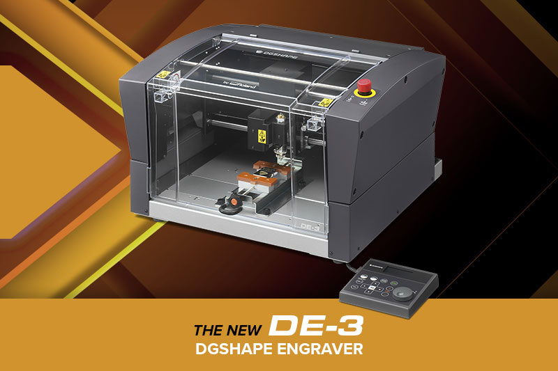 The New DE-3 DGSHAPE Engraver